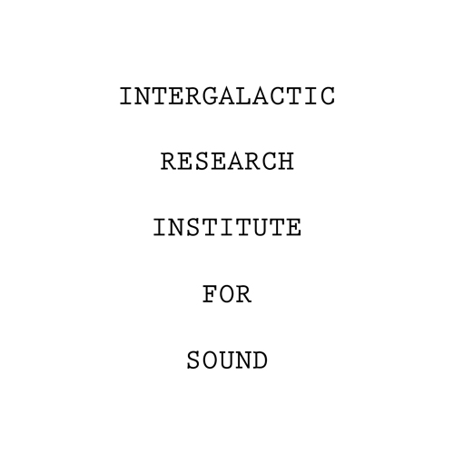 Intergalactic Research Institute For Sound